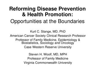 Reforming Disease Prevention & Health Promotion: Opportunities at the Boundaries