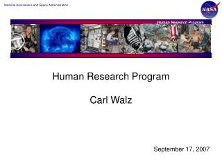 Human Research Program Carl Walz
