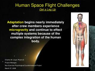 Human Space Flight Challenges  Get a Leg Up