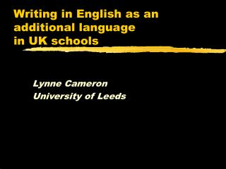 Writing in English as an additional language  in UK schools