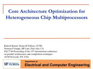 Core Architecture Optimization for Heterogeneous Chip Multiprocessors