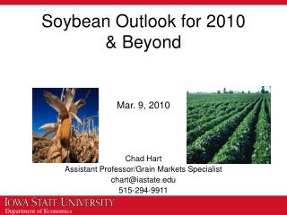 Soybean Outlook for 2010  & Beyond