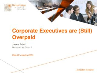 Corporate Executives are ( Still )  Overpaid