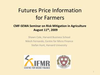 Futures Price Information  for Farmers