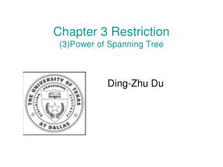 Chapter 3 Restriction (3)Power of Spanning Tree