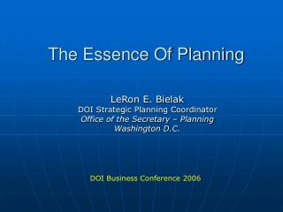 The Essence Of Planning