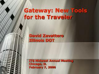 Gateway: New Tools for the Traveler
