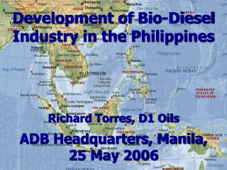 Development of Bio-Diesel Industry in the Philippines