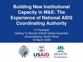 Building New Institutional Capacity in M&E: The Experience of National AIDS Coordinating Authority