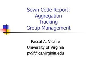 Sown Code Report: Aggregation Tracking Group Management