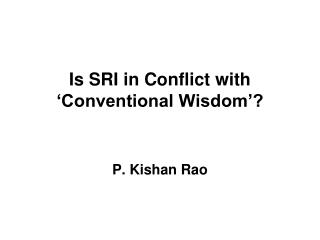 Is SRI in Conflict with 'Conventional Wisdom'?