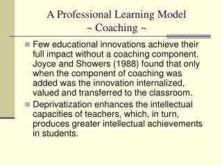 A Professional Learning Model ~ Coaching ~