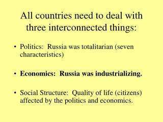All countries need to deal with three interconnected things: