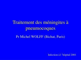 Traitement des méningites à pneumocoques