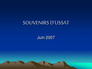 SOUVENIRS D�USSAT