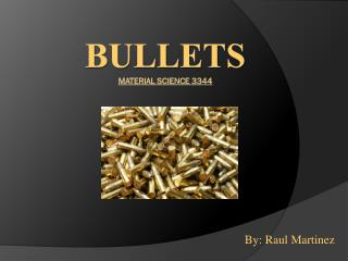 Bullets Material Science 3344
