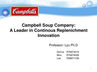 Campbell Soup Company: A Leader in Continous Replenichment  Innovation