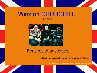 Winston CHURCHILL 1874-1965