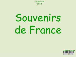 Souvenirs  de France