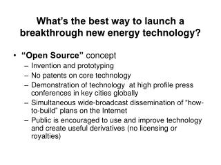 What's the best way to launch a breakthrough new energy technology?