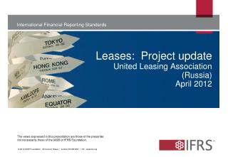 Leases:  Project update United Leasing Association (Russia) April 2012