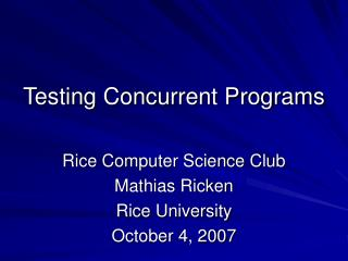 Testing Concurrent Programs