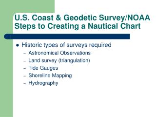 U.S. Coast & Geodetic Survey/NOAA Steps to Creating a Nautical Chart