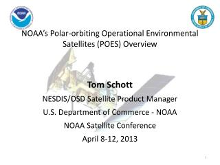 NOAA's Polar-orbiting Operational Environmental Satellites (POES) Overview