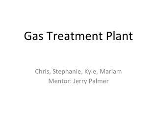 Gas Treatment Plant