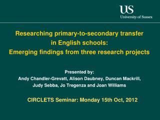 CIRCLETS Seminar: Monday 15th Oct, 2012