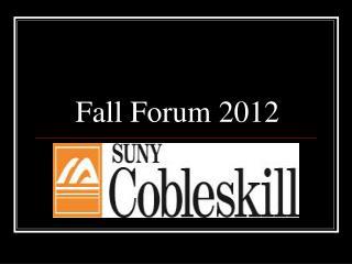 Fall Forum 2012