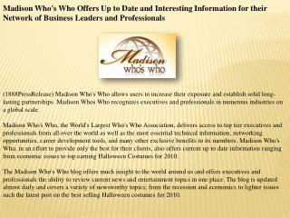 Madison Who's Who Offers Up to Date and Interesting Informat