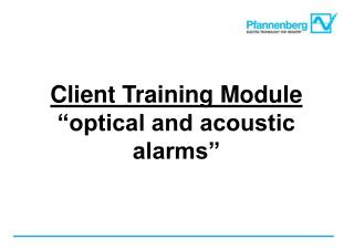 "Client Training Module ""optical and acoustic alarms"""