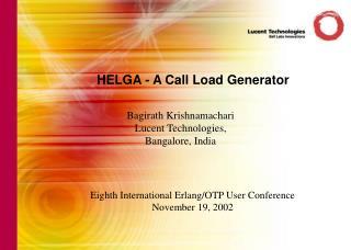 HELGA - A Call Load Generator