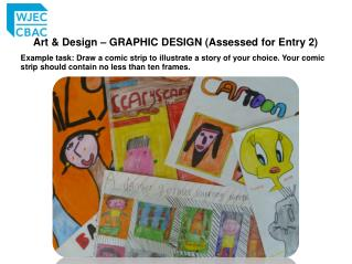 Art & Design – GRAPHIC DESIGN  (Assessed  for Entry 2)