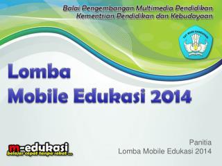 Panitia Lomba Mobile Edukasi 2014