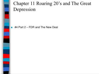 Chapter 11 Roaring 20's and The Great Depression