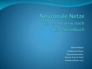 Neuronale Netze Die Lernmatrix nach Karl Steinbuch