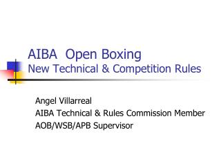AIBA  Open Boxing New Technical & Competition Rules