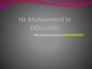 Hz Muhammed'in DOĞUMU