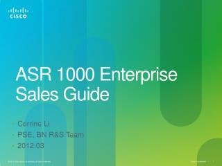 ASR  1000 Enterprise Sales Guide