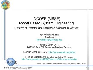 Ron Williamson, PhD  Raytheon ron.williamson@incose January 26/27, 2013