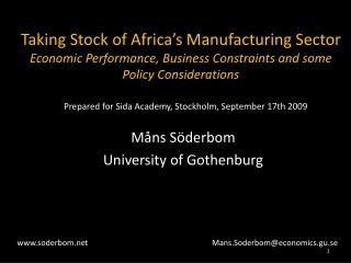 Taking Stock of Africa s Manufacturing Sector  Economic Performance, Business Constraints and some Policy Considerations
