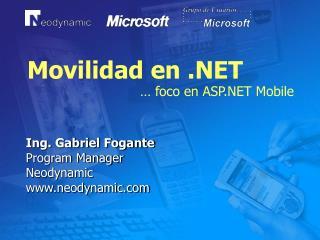 Movilidad en .NET … foco en ASP.NET Mobile