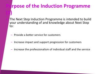 Purpose of the Induction Programme 1