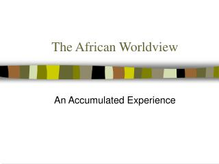 The African Worldview