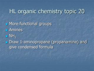 HL organic chemistry topic 20
