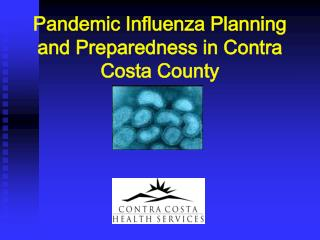 Pandemic Influenza Planning and Preparedness in Contra Costa County