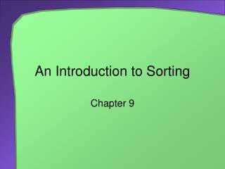 An Introduction to Sorting