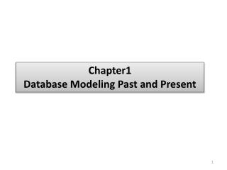 Chapter1 Database Modeling Past and Present